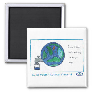 Save a Drop Today 2 Inch Square Magnet