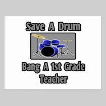 Save a Drum...Bang a 1st Grade Teacher Postcard