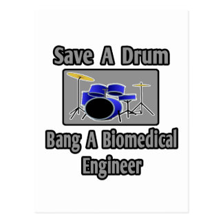 Save a Drum...Bang a Biomedical Engineer Postcards