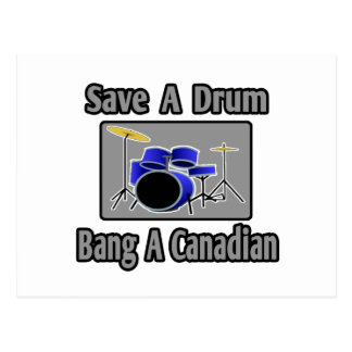 Save a Drum...Bang a Canadian Postcard