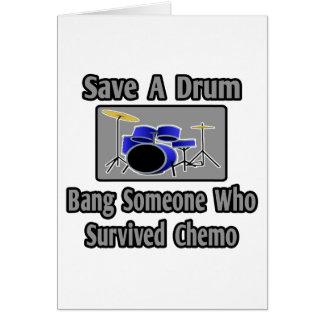 Save a Drum...Bang a Chemo Survivor Card