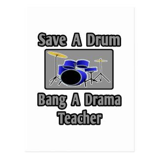 Save a Drum...Bang a Drama Teacher Postcard