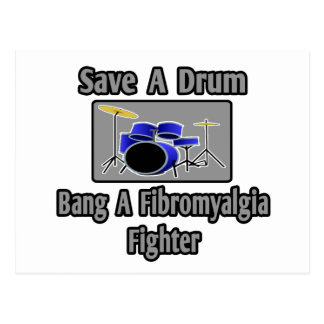 Save a Drum...Bang a Fibromyalgia Fighter Postcard