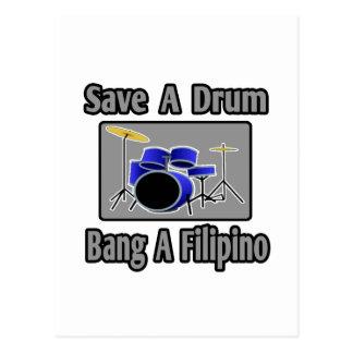 Save a Drum...Bang a Filipino Post Card