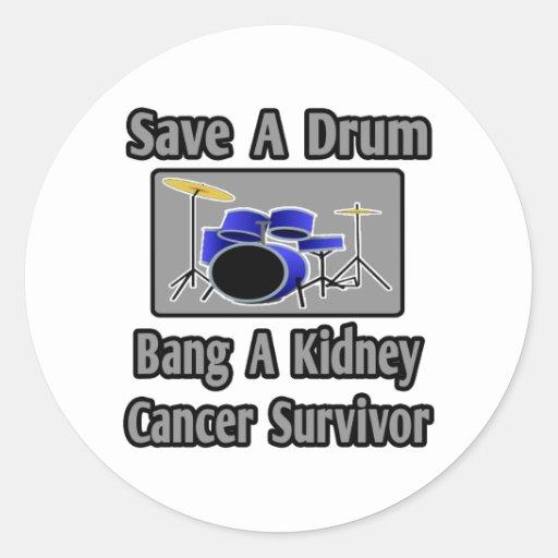 Save a Drum...Bang a Kidney Cancer Survivor Classic Round Sticker