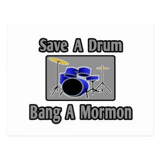 Save a Drum...Bang a Mormon Post Cards