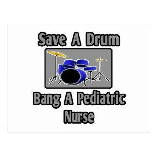 Save a Drum...Bang a Pediatric Nurse Post Cards