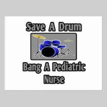 Save a Drum...Bang a Pediatric Nurse Postcard