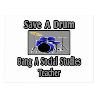 Save a Drum...Bang a Social Studies Teacher Postcard