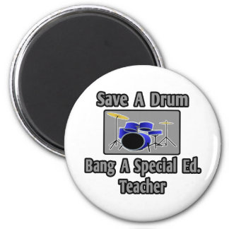 Save a Drum...Bang a Special Ed. Teacher Magnet