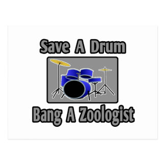 Save a Drum...Bang a Zoologist Postcards