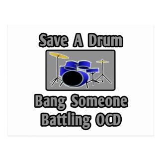 Save a Drum...Bang Someone Battling OCD Postcard
