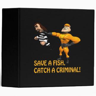 Save A Fish Catch A Criminal Binder