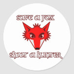 Save a fox - shoot a hunter classic round sticker