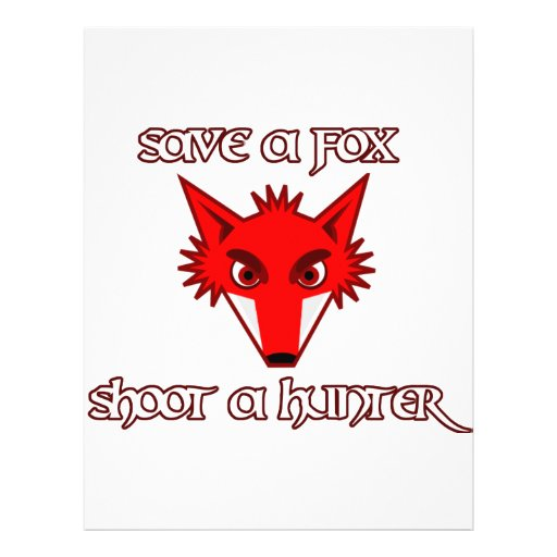 Save a fox - shoot a hunter full color flyer
