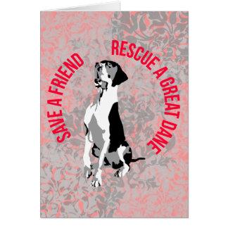 Save A Friend! Rescue A great dane Card