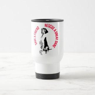 Save A Friend! Rescue A great dane Travel Mug