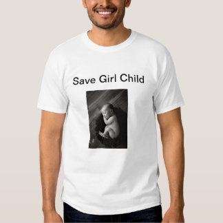 save a girl child T-Shirt