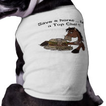 Save a horse... Eat aTop Chef - Med Dog Sweater Shirt