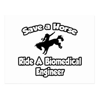 Save a Horse, Ride a Biomedical Engineer Postcard
