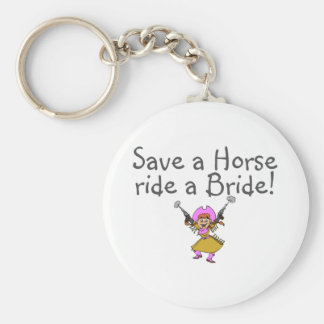 Save a Horse Ride a Bride (Cowgirl) Keychain