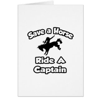 Save a Horse Ride a Captain Greeting Card