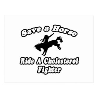 Save a Horse, Ride a Cholesterol Fighter Postcard