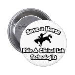 Save a Horse, Ride a Clinical Lab Tech Pin