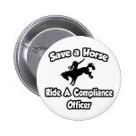 Save a Horse, Ride a Compliance Officer Buttons