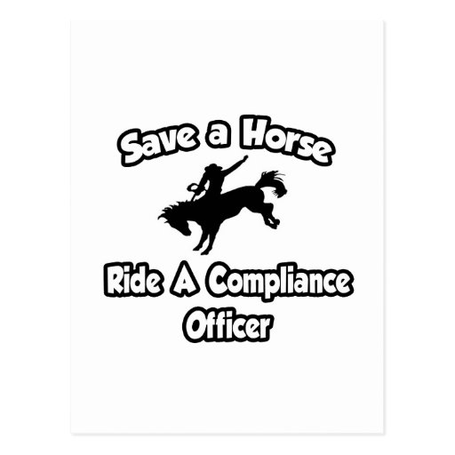 Save a Horse, Ride a Compliance Officer Post Card