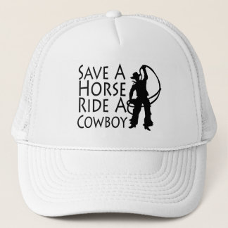 Save A Horse Ride A Cowboy 2 Trucker Hat