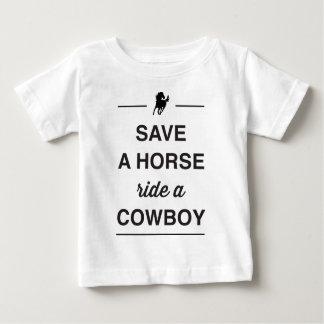 Save a horse, ride a cowboy baby T-Shirt