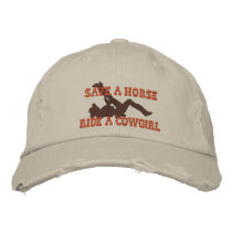 Save A Horse...Ride A Cowgirl! Embroidered Baseball Cap