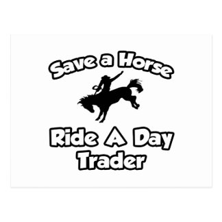 Save a Horse, Ride a Day Trader Postcard