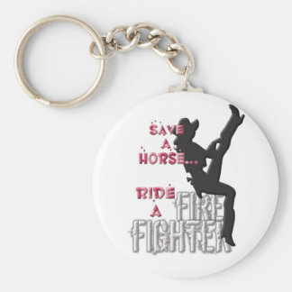 Save a Horse Ride a Fire Fighter... Basic Round Button Keychain