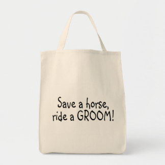 Save a Horse Ride a Groom Tote Bags