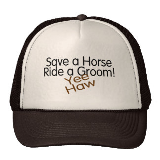 Save A Horse Ride A Groom Trucker Hat