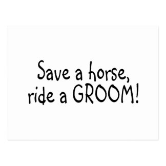 Save a Horse Ride a Groom Post Card
