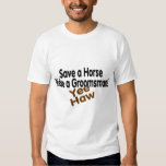 Save A Horse Ride A Groomsman Yee Haw T-shirt