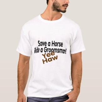 Save A Horse Ride A Groomsman Yee Haw T-Shirt