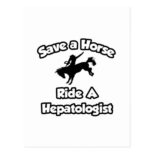 Save a Horse, Ride a Hepatologist Postcard