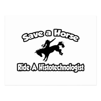 Save a Horse, Ride a Histotechnologist Postcard