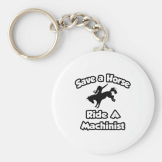 Save a Horse, Ride a Machinist Basic Round Button Keychain
