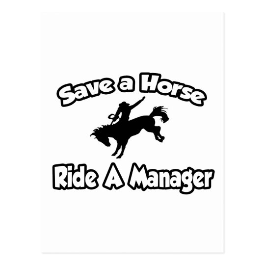 Save a Horse, Ride a Manager Postcard