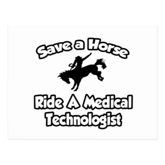 Save a Horse, Ride a Medical Technologist Postcard