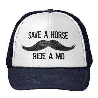 Save A Horse – Ride A Mo Trucker Hat