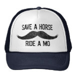 Save A Horse – Ride A Mo Trucker Hats