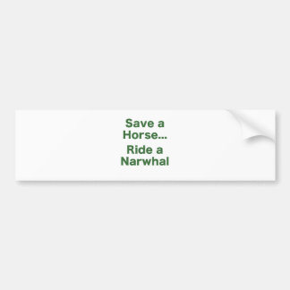 Save a Horse... Ride a Narwhal Bumper Sticker