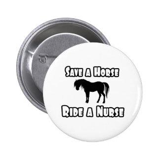 Save a Horse, Ride a Nurse Button