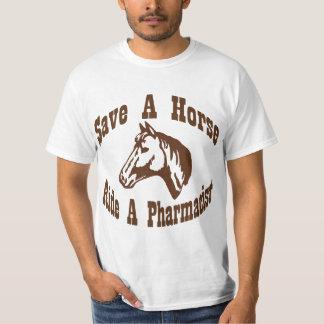 Save a Horse, Ride a Pharmacist Shirts